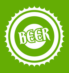 beer bottle cap icon green vector image