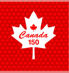 canada 150 on maple leaf background vector image