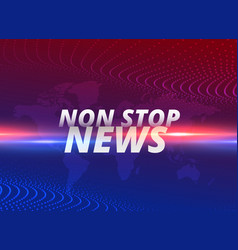 Non stop news concept background vector