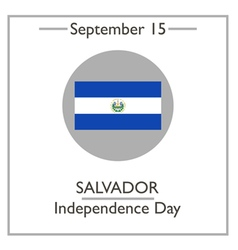 Salvador Independence Day vector image vector image