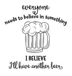 funny quote about beer vector image