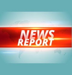 news report concept background design vector image