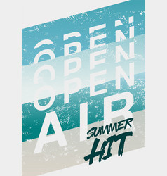summer festival open air grunge poster vector image