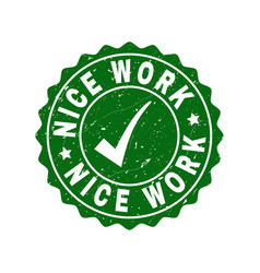 nice work grunge stamp with tick vector image