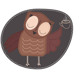 The owl is holding a cup hot coffee imitation vector