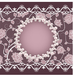 vintage card with lace and pearl frame vector image vector image