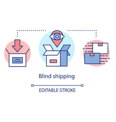 Blind shipping concept icon merchandise without vector
