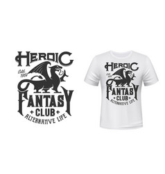 dragon t-shirt print mockup fantasy club emblem vector image