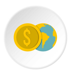 Globe and dollar coin icon circle vector