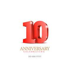 anniversary 10 red 3d numbers vector image