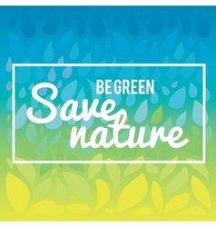 Save nature - save life Hand drawn drops and vector image