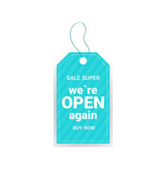 Super sale we are open again grand opening vector