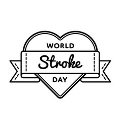 world stroke day greeting emblem vector image