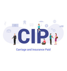 Cip carriage and insurance paid concept with big vector