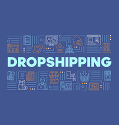Dropshipping word concepts banner supply chain vector