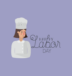 Happy labor day card with woman chef vector