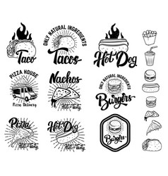 Set fast food emblems taco hot dog nachos vector