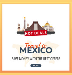 travel to mexico travel template banners for vector image