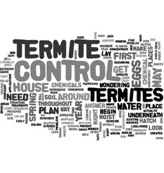 when to do termite control text word cloud concept vector image