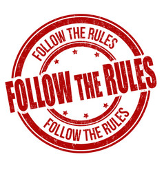 Follow rules grunge rubber stamp vector