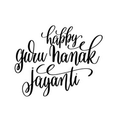 Happy guru nanak jayanti hand lettering vector