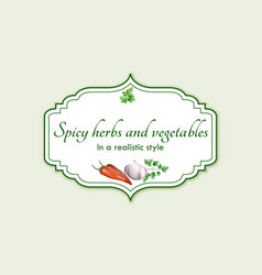 spicy herbs and vegetables in a realistic style vector image