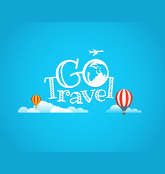 Travel go travel concept vector