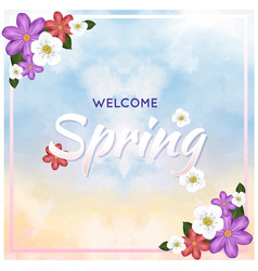 Welcome spring colorful flower watercolor backgrou vector