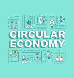 Circular economy word concepts banner vector