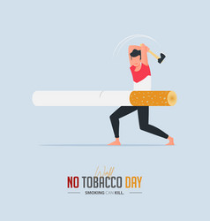 May 31st world no tobacco day poster design vector
