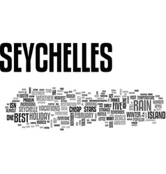 When to get cheap deals to seychelles text word vector