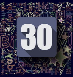 30 happy birthday background or card vector