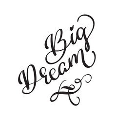 Big dream text on white background vector