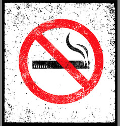 No smoking sign stop smoke symbol rough vector
