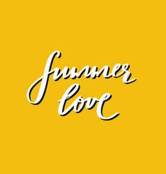 summer love hand drawn lettering summer vector image