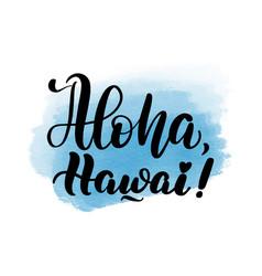 Lettering aloha hawai vector