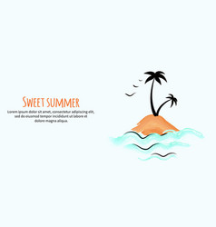 sweet summer banner with small tropical island vector image