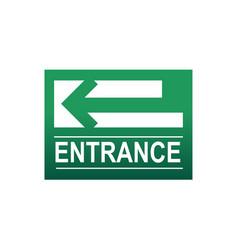 green entrance sign vector image vector image