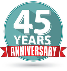 Flat design 45 years anniversary label with red vector image vector image