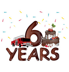 6 years birthday with cake vector image vector image