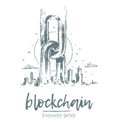 business blockchain chains big city skyline vector image