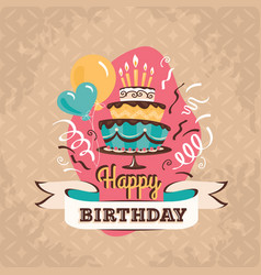 Vintage birthday greeting card with big cake vector