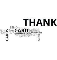 when to send thank you cards text word cloud vector image
