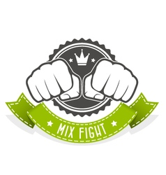 Mix Fight club emblem with two fists and banner vector image