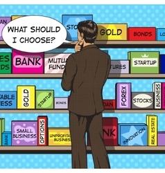 Businessman chooses investment pop art vector