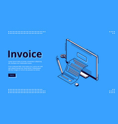 invoice isometric landing page tax payment bill vector image