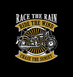Ride quote and saying good for print design vector