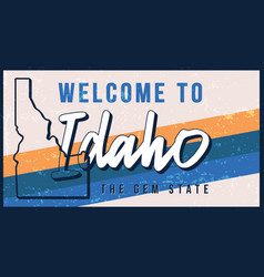 Welcome to idaho vintage rusty metal sign state vector