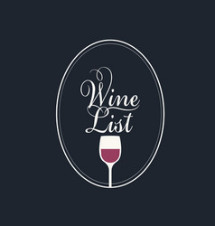 wine list with a glass wine in an oval frame vector image