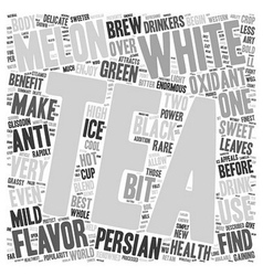 Tea What Is White Persian Melon Tea text vector image vector image